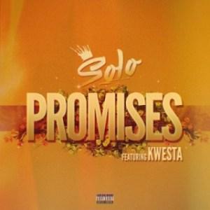 Solo - Promises Ft. Kwesta